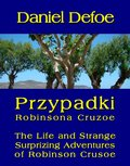 Przypadki Robinsona Cruzoe. The Life and Strange Surprizing Adventures of Robinson Crusoe, of York, Mariner - ebook