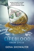 Lifeblood. Krew Życia - ebook
