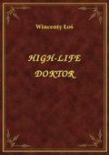High-Life Doktor - ebook