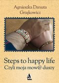 Steps to happy life. Czyli moja mow@ duszy - ebook