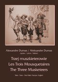 Trzej muszkieterowie - Les Trois Mousquetaires - The Three Musketeers - ebook