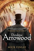 Detektyw Arrowood - ebook