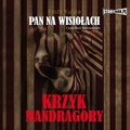 Pan na Wisiołach. Tom 2. Krzyk Mandragory - audiobook