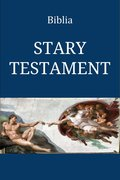 Biblia Wujka. Stary Testament. - ebook