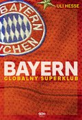Bayern. Globalny superklub  - ebook
