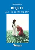 Błękit - tom II: To co jest we krwi - ebook