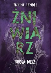 : Żniwiarz. Tom 4. Droga dusz - ebook