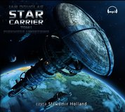 : Star Carrier - audiobook